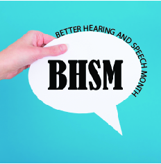 May is Better Hearing & Speech Month!!